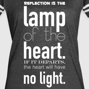 Reflection_is_the_lamp_of_the_heart-_If_it_departs - Women's Vintage Sport T-Shirt