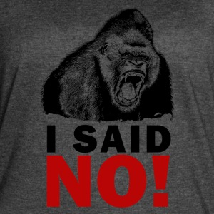 I SAID NO! - Women's Vintage Sport T-Shirt