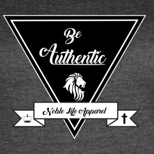 be authentic - Women's Vintage Sport T-Shirt