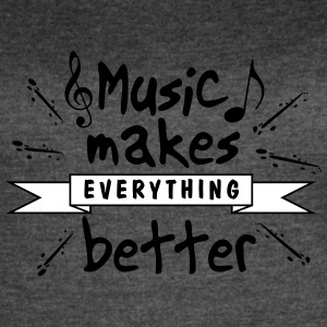 Music Makes Everything Better - Women's Vintage Sport T-Shirt