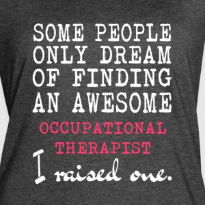 Awesome Occupational Therapist T Shirt - Women's Vintage Sport T-Shirt