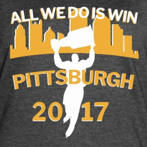 Pittsburgh All We Do is Win 2017 Stanley Hockey - Women's Vintage Sport T-Shirt