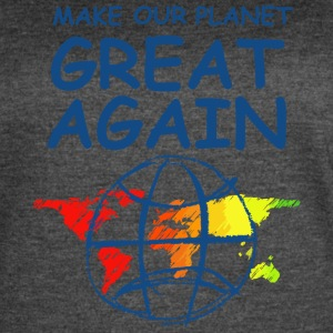 Make Our Planet Great Again - Women's Vintage Sport T-Shirt