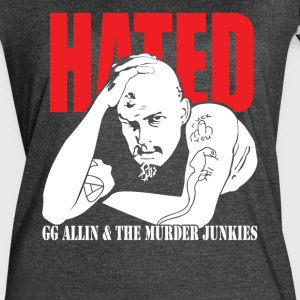 Hated GG Allin & The Murder Junkies - Women's Vintage Sport T-Shirt