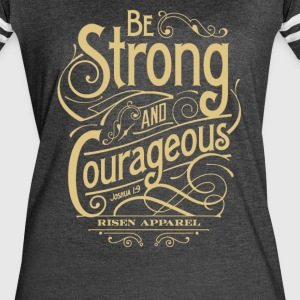 Be Strong and courageous - Women's Vintage Sport T-Shirt