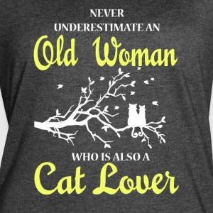 Old Woman Is Also A Cat Lover T Shirt - Women's Vintage Sport T-Shirt
