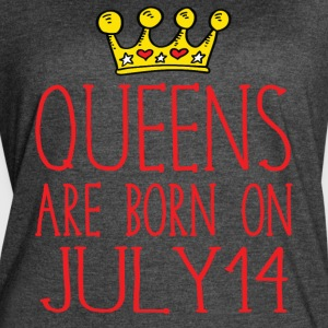 Queens are born on July 14 - Women's Vintage Sport T-Shirt