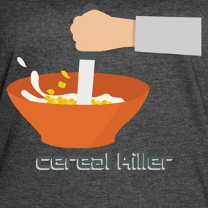 FUNNY DESIGN || CEREALS KILLER - Women's Vintage Sport T-Shirt