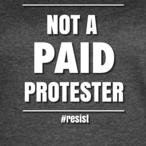 NOT PAID PROTESTER - Women's Vintage Sport T-Shirt