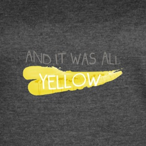 Coldplay - And It Was All Yellow - Women's Vintage Sport T-Shirt
