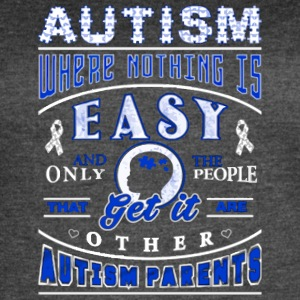 autism where nothing is easy - Women's Vintage Sport T-Shirt