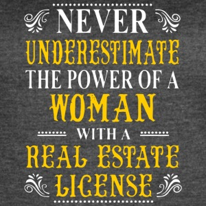 A Woman With A Real Estate License T Shirt - Women's Vintage Sport T-Shirt