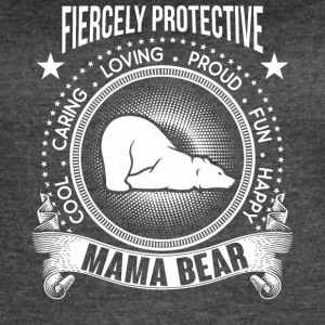 Fiercely Protective Mama Bear T Shirt - Women's Vintage Sport T-Shirt