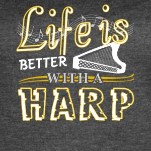 Life Is Better With Harp Shirt - Women's Vintage Sport T-Shirt