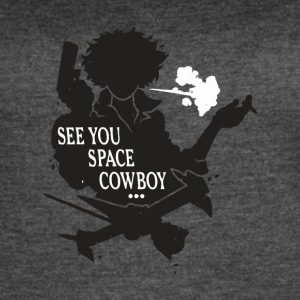 See You Space Cowboy - Women's Vintage Sport T-Shirt