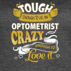 Touch enough to be an optometrist - Women's Vintage Sport T-Shirt