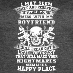 If you mess with my boyfriend I will break out - Women's Vintage Sport T-Shirt