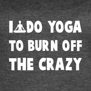 I do yoga to burn off the crazy - Women's Vintage Sport T-Shirt