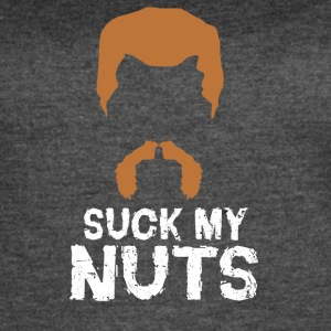 Suck my nuts - Women's Vintage Sport T-Shirt