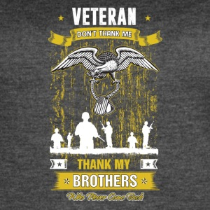 Veteran don't thank me Thank my brothers - Women's Vintage Sport T-Shirt