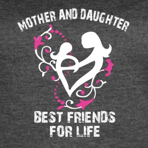 mother and daughter best friends for life - Women's Vintage Sport T-Shirt