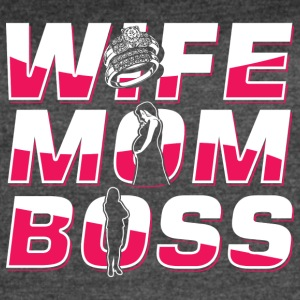 Wife Mom Boss! we love mama! Mum! Mommy! - Women's Vintage Sport T-Shirt