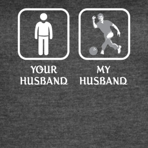 Husband Bowling Love- cool shirt,geek hoodie,tank - Women's Vintage Sport T-Shirt