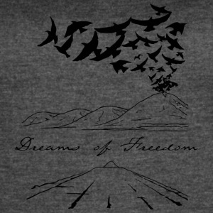 Dreams of Freedom - Women's Vintage Sport T-Shirt