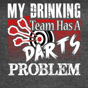 Darts T shirt My Drinking Team - Women's Vintage Sport T-Shirt