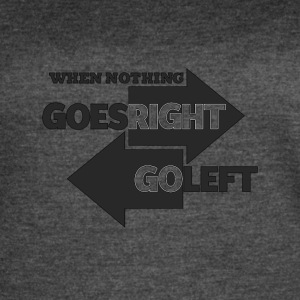 Goes Right Go Left - Women's Vintage Sport T-Shirt