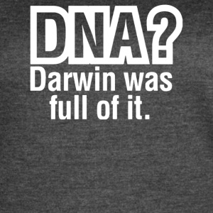 DNA Darwin Was Full Of It - Women's Vintage Sport T-Shirt