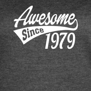 Awesome Since 1979 - Women's Vintage Sport T-Shirt