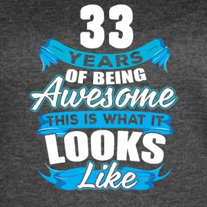 33 Years Of Being Awesome Looks Like - Women's Vintage Sport T-Shirt