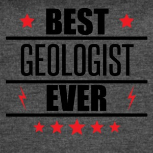 Best Geologist Ever - Women's Vintage Sport T-Shirt