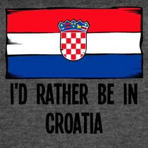 I'd Rather Be In Croatia - Women's Vintage Sport T-Shirt