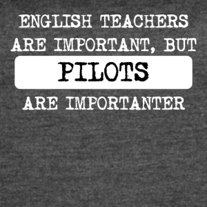 Pilots Are Importanter - Women's Vintage Sport T-Shirt