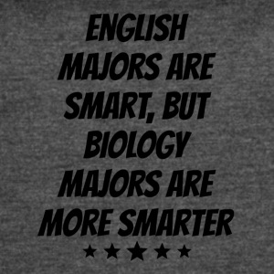 Biology Majors Are More Smarter - Women's Vintage Sport T-Shirt