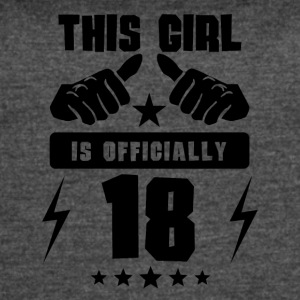 This Girl Is Officially 18 - Women's Vintage Sport T-Shirt