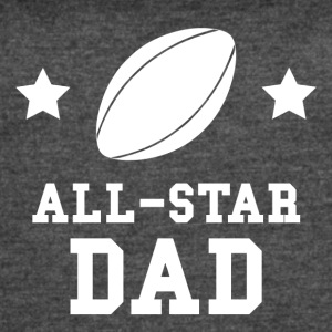 All Star Rugby Dad - Women's Vintage Sport T-Shirt