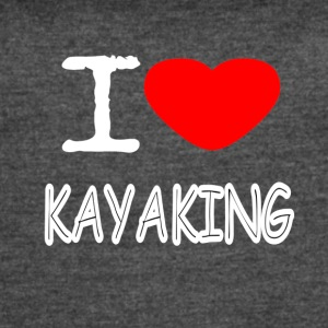 I LOVE KAYAKING - Women's Vintage Sport T-Shirt