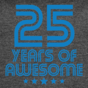 25 Years Of Awesome 25th Birthday - Women's Vintage Sport T-Shirt