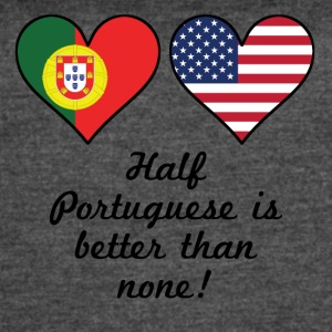 Half Portuguese Is Better Than None - Women's Vintage Sport T-Shirt