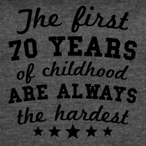 70 Years Of Childhood 70th Birthday - Women's Vintage Sport T-Shirt