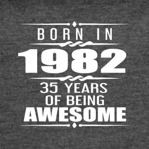 Born in 1982 35 Years of Being Awesome - Women's Vintage Sport T-Shirt
