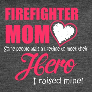 Firefighter mom - Hero Mom Is Firefighter Mom - Women's Vintage Sport T-Shirt