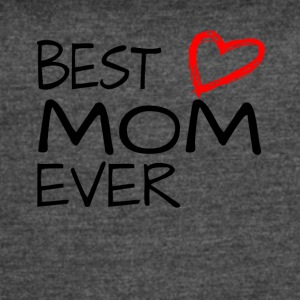 Best Mom Ever Mothers Day Heart Love Gift - Women's Vintage Sport T-Shirt