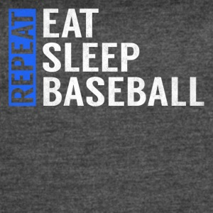 Eat Sleep Baseball Repeat Funny Quote Gag Gift - Women's Vintage Sport T-Shirt