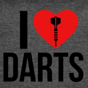 I LOVE DARTS - Women's Vintage Sport T-Shirt