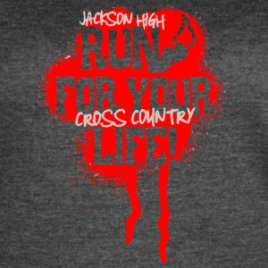 Jackson High Run For Your Life Cross Country - Women's Vintage Sport T-Shirt