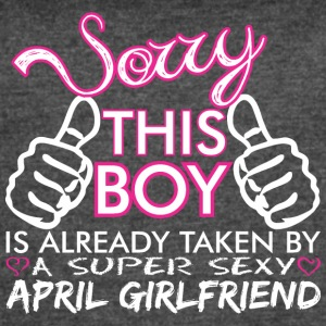 Sorry This Girl Is Already Taken April Boyfriend - Women's Vintage Sport T-Shirt